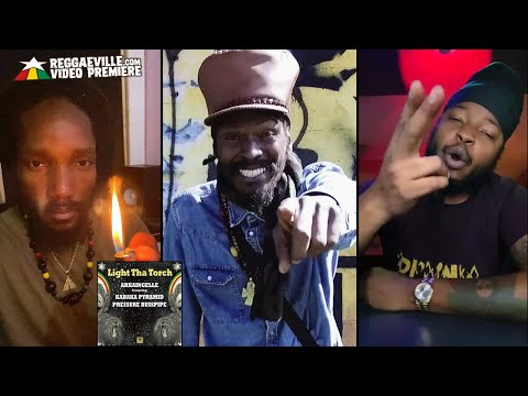 Arkaingelle feat. Kabaka Pyramid & Pressure Busspipe - Light Tha Torch [Official Video 2020]